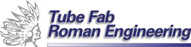 Tube Fab Roman Engineering